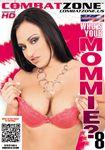 Who's Your Mommie? #8