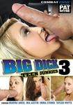 Big Dick Teen Junkies #3