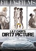 Lily Cade's Dirty Picture front cover