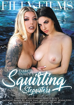 Darcie Dolce's Squirting Stepsisters